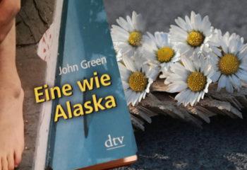 Buch Rezension: Eine wie Alaska von John Green