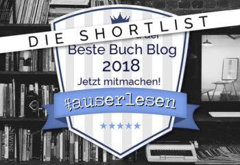 Die Shortlist   Buchblog Award #auserlesen 2018