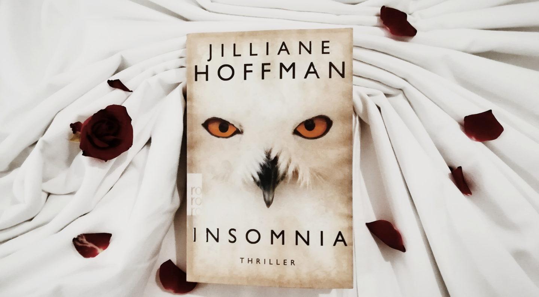 Buch Rezension: Insomnia von Jilliane Hoffman
