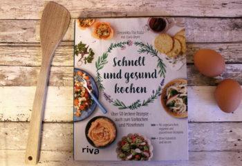 Buch Rezension: Schnell und gesund kochen von Veronika Pachala und Clara Beyer