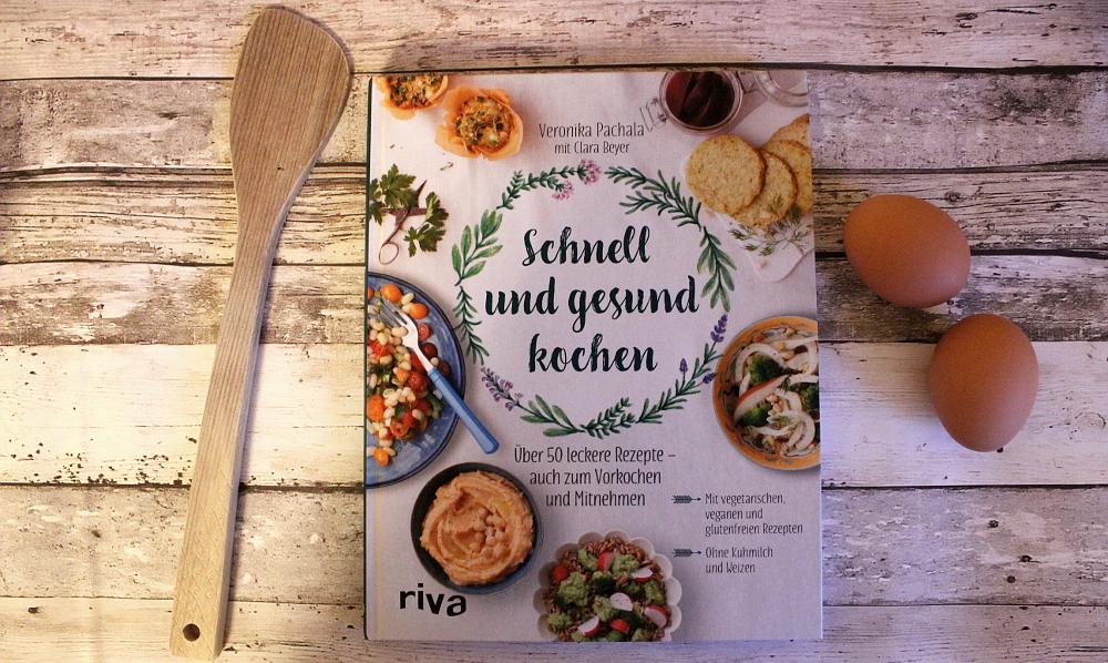 Buch Rezension Schnell Und Gesund Kochen Von Veronika Pachala Und